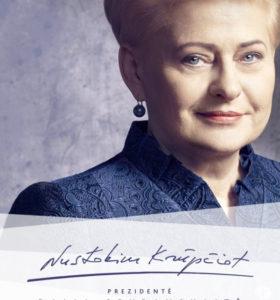 Nustokim krūpčiot : prezidentė Dalia Grybauskaitė