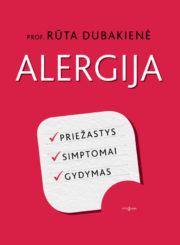 Alergija : priežastys, simptomai, gydymas