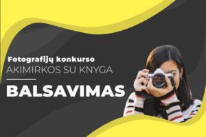 Fotografijų konkurso Akimirkos su knyga balsavimas