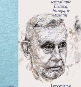 Istorijos inžinierius : Edvardo Gudavičiaus tekstai apie Lietuvą, Europą ir pasaulį