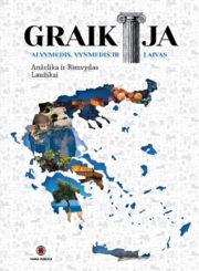 Graikija : alyvmedis, vynmedis ir laivas