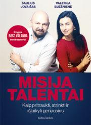 Misija talentai : kaip pritraukti, atrinkti ir išlaikyti geriausius