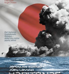 Japonijos karinio jūrų laivyno kapitonas : Perl Harboras, Gvadalkanalis, Midvėjus – didieji jūrų mūšiai japonų akimis