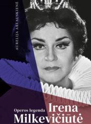 Operos legenda Irena Milkevičiūtė
