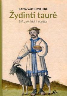 Žydinti taurė : alus ir midus baltų kultūroje