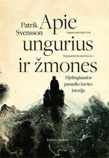 Apie ungurius ir žmones : mįslingiausios pasaulio žuvies istorija
