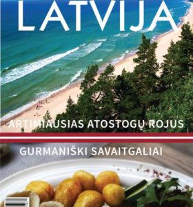 Latvija : artimiausias atostogų rojus, gurmaniški savaitgaliai