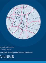 Lietuvos miestų susisiekimo sistemos. Vilnius
