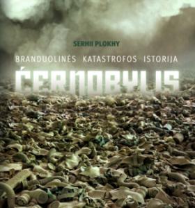Černobylis : branduolinės katastrofos istorija
