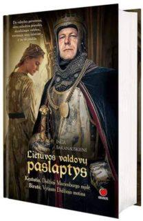 Lietuvos valdovų paslaptys : Kęstutis ir Birutė