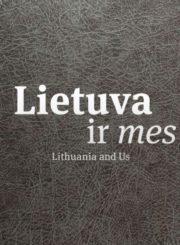 Lietuva ir mes