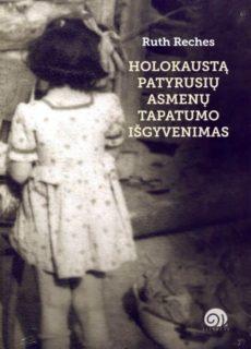 Holokaustą patyrusių asmenų tapatumo išgyvenimas