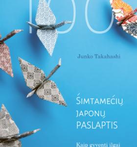 Šimtamečių japonų paslaptis : kaip gyventi ilgai ir laimingai