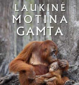 Laukinė motina gamta