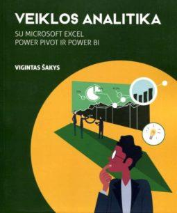 Veiklos analitika : su Microsoft Excel, Power Pivot ir Power BI